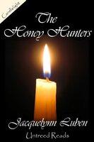 Honey Hunters - Jacquelynn Luben