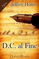 D.C. al Fine - Jeffrey Howe