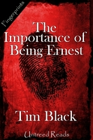 Importance of Being Ernest - Tim Black