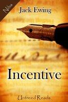 Incentive - Jack Ewing