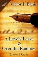 Lovely Leave & Over the Rainbow - Victor J. Banis