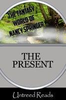 Present - Nancy Springer