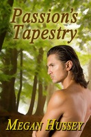 Passion's Tapestry - Megan Hussey