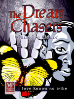 The Dream Chasers - Claudette Oduor
