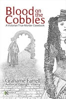 Blood on the Cobbles - Grahame Farrell