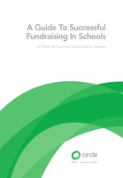 A Guide to Successful Fundraising in Schools - Dr. Philip SA Cummins,Dr. Selina Samuels