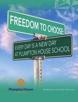 Freedom to Choose - Dr. Philip SA Cummins, Ross Roorda