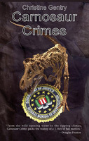 Carnosaur Crimes - Christine Gentry