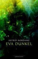 Eva Dunkel - Astrid Nordang