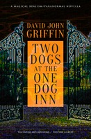 Two Dogs At The One Dog Inn - David John Griffin