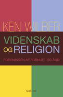 Videnskab og religion - Ken Wilber