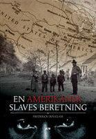 En amerikansk slaves beretning - Frederick Douglass