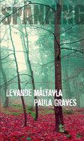 Levande måltavla - Paula Graves