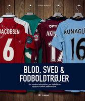 Blod, sved og fodboldtrøjer - Jesper Herholt