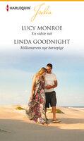 En sidste nat / Millionærens nye barnepige - Lucy Monroe, Linda Goodnight