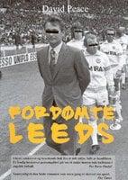 Fordømte Leeds - David Peace