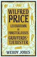 Wilfred Price - Leverandør av førsteklasses gravferdstjenester - Wendy Jones