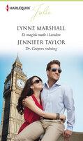 Et magisk møde i London / Dr. Coopers redning - Jennifer Taylor,Lynne Marshall