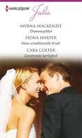 Drømmejobbet / Hans utraditionelle brud! / Gnistrende kærlighed - Fiona Harper,Cara Colter,Myrna Mackenzie