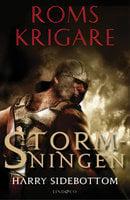 Roms krigare - Stormningen - Harry Sidebottom