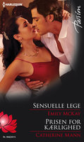 Sensuelle lege / Prisen for kærlighed - Catherine Mann,Emily McKay