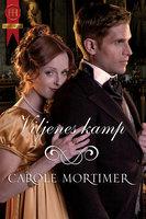 Viljenes kamp - Carole Mortimer