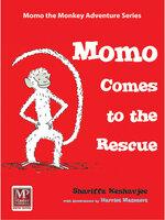 Momo Comes to the Rescue - Shariffa Keshavjee