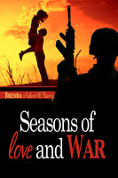 Seasons of Love and War - Brenda Ashworth-Barry