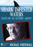 Shark Infested Waters - Jack Whitehall, Michael Whitehall