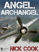 Angel, Archangel - Nick Cook