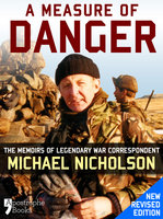 A Measure of Danger - Michael Nicholson