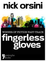 Fingerless Gloves - Nick Orsini