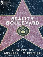 Reality Boulevard - Melissa Jo Peltier