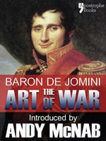 The Art of War - Andy McNab, Baron Antoine Henri De Jomini