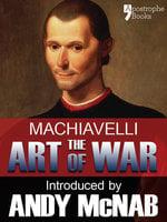 The Art of War - Andy McNab, Niccolò Machiavelli