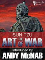 The Art of War - Andy McNab, Sun Tzu