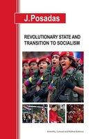 Revolutionary State and transition to socialism - J. Posadas
