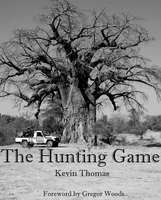 The Hunting Game - Kevin Thomas