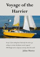 Voyage of the Harrier - Julian Mustoe