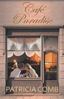 Café Paradise - Patricia Combs
