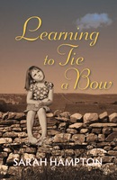Learning to Tie a Bow - Sarah Hampton