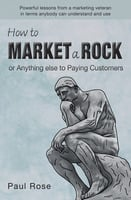 How to market a rock - Paul Rose