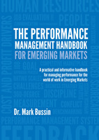 The Performance Management Handbook for Emerging Markets - Mark Bussin