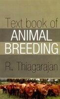 Text Book of Animal Breeding - R. Thiagarajan