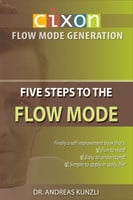 CIXON - Five Steps to the Flow Mode - Dr. Andreas Kunzli