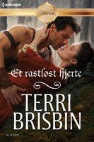 Et rastløst hjerte - Terri Brisbin