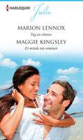 Tag en chance / Et minde om sommer - Marion Lennox,Maggie Kingsley