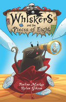 Whiskers and the Pieces of Eight - Pauline Mackay