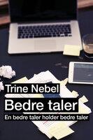 Bedre taler - Trine Nebel