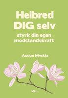 Helbred dig selv - Audun Myskja